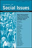 img - for Media Representations of Race and Ethnicity: Implications for Identity, Intergroup Relations, and Public Policy (Journal of Social Issues (JOSI)) book / textbook / text book