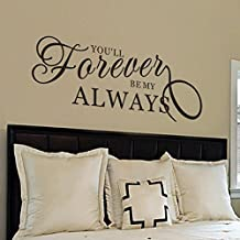 """Bedroom Wall Decal - You'll Forever Be My Always Wall Decal - Love Wall Decal - Always and Forever Wall Decal - Vinyl Lettering (58x22"""" Black)"""