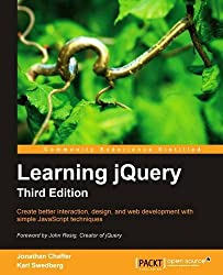 Learning jQuery: Create Better Interaction, Design, and Web Development With Simple Javascript Techniques