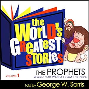 The World's Greatest Stories NIV V1: The Prophets Audiobook