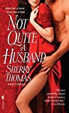 [(Not Quite a Husband)] [By (author) Sherry Thomas] published on (May, 2009) by  Sherry Thomas in stock, buy online here