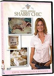 Rachel Ashwell\'s Shabby Chic: Gifts, Sentiments & Romance