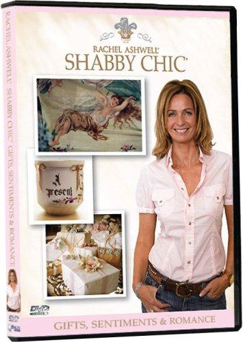 Rachel Ashwell's Shabby Chic: Gifts, Sentiments & Romance by Braun Media