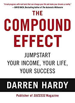 The Compound Effect by [Hardy, Darren]