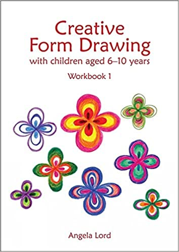 6 Waldorf Inspired Principles Every >> Amazon Com Creative Form Drawing With Children Aged 6 10 Workbook