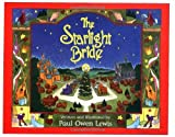 img - for The Starlight Bride: A Tale of Love and Miracles book / textbook / text book