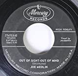 Joe Medlin 45 RPM Out of Sight-Out of mind / I kneel at your throne