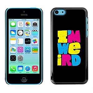 Caucho caso de Shell duro de la cubierta de accesorios de protección BY RAYDREAMMM - Apple iPhone 5C - Weirdo Different Black Text