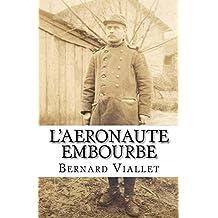 L'aéronaute embourbé (French Edition)
