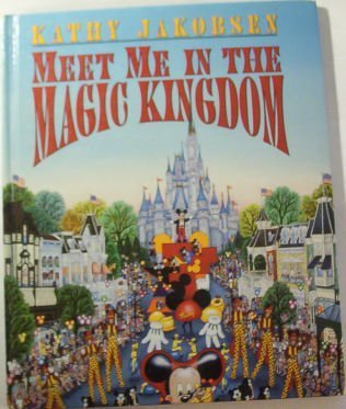 Meet Me in the Magic Kingdom - Magic World In Disney Kingdom