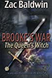 Brooke's War: The Queen's Witch (Volume 1)