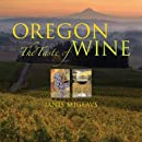 Oregon: The Taste of Wine