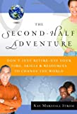 The Second-Half Adventure, Kay Marshall Strom, 0802478751