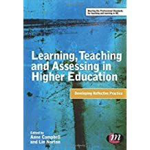 Learning, Teaching and Assessing in Higher Education: Developing Reflective Practice (Teaching in Higher Education...