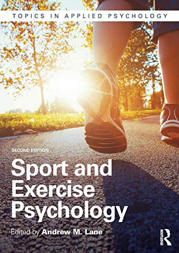 Sport and Exercise Psychology (Topics in Applied Psychology) (International Journal Of Sport And Exercise Psychology)
