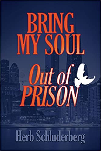 Download Bring My Soul Out of Prison PDF, azw (Kindle)