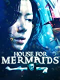 House for Mermaids