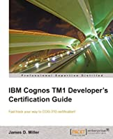 IBM Cognos TM1 Developer's Certification Guide Front Cover