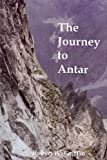 The Journey to Antar, Robert W. Griffin, 1889314145
