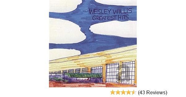 Willis Wesley Greatest Hits Amazon Com Music