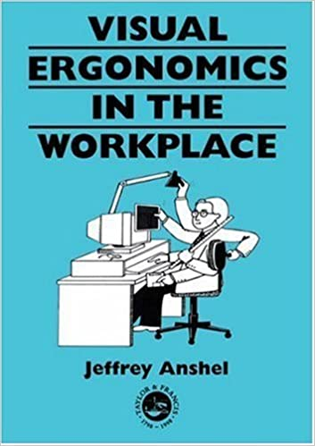 Visual Ergonomics in the Workplace (Guide Book Series)