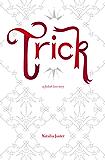 Trick (Foolish Kingdoms Book 1) (English Edition)