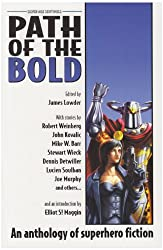 Path of the Bold: Superhero Anthology (Silver Age Sentinels)
