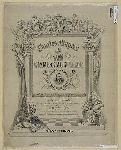 Charles Mayer's commercial college / the Beck & Pauli Lith. Co. Malwaukee. by Historic Photos