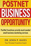 POSTNET Business Opportunity: PostNet franchises provide much needed small business marketing services