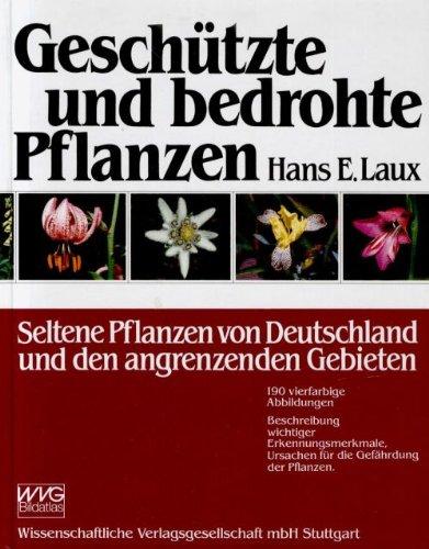 Geschützte und bedrohte Pflanzen. (WVG- Bildatlas)