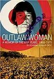Outlaw Woman, Roxanne Dunbar-Ortiz, 0872863905