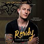 Rowdy: Marked Men, Book 5 | Jay Crownover