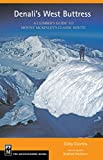 Front cover for the book Denali's West Buttress: A Climber's Guide to Mount McKinley's Classic Route by Colby Coombs