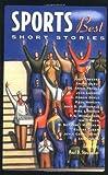 Sports Best Short Stories, , 1556524846
