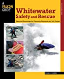 White Water Safety and Rescue, Franco Ferrero, 0762750871