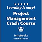 Project Management Crash Course |  IntroBooks
