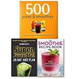 img - for Juice Diet Books Collection 3 Books Set 28 Days Juice Plan More Than 500 Juice and Smoothies Recipes For Weight Control and Healthy, (Super Juice Me!: 28 Day Juice Plan, 500 Juices and Smoothies and The Smoothie Recipe Book: 150 Smoothie Recipes Incl book / textbook / text book