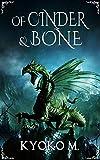 Free eBook - Of Cinder and Bone