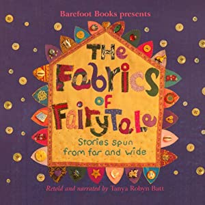 The Fabrics of Fairy Tale Audiobook