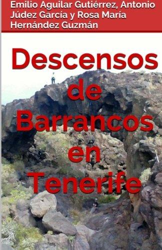 Descensos de barrancos en Tenerife: Amazon.es: Aguilar ...