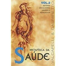 Metafísica da Saúde - Volume 2