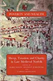 img - for Poverty and Wealth: Sheep, Taxation and Charity in Late Medieval Norfolk book / textbook / text book