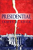 Presidential, James B. Shea, 1608136981