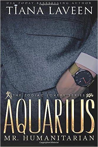 Aquarius - Mr  Humanitarian: The 12 Signs of Love (The Zodiac Lovers