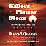 img - for Killers of the Flower Moon: The Osage Murders and the Birth of the FBI book / textbook / text book