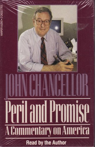 Peril And Promise by John Chancellor
