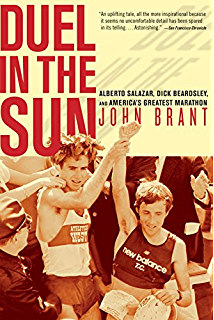 Amazon marathon man my 262 mile journey from unknown grad duel in the sun alberto salazar dick beardsley and americas greatest marathon fandeluxe PDF