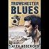 Trowchester Blues