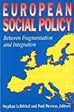 img - for European Social Policy: Between Fragmentation and Integration (Promise and Pitfalls) book / textbook / text book
