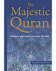 The Majestic Quran: A Plain English Translation: Guidance & Good News For The Mindful
